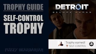 DETROIT: BECOME HUMAN - Self Control Trophy Guide