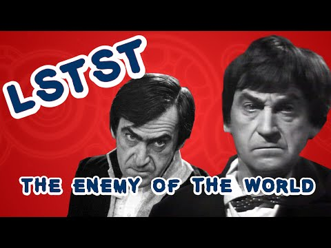 LSTST - Saison 5 Arc 40 - The Enemy of the World