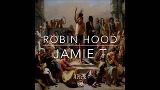 Jamie T - Robin Hood