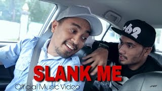 SLANK ME feat Nath The Lions (Official Music Video)