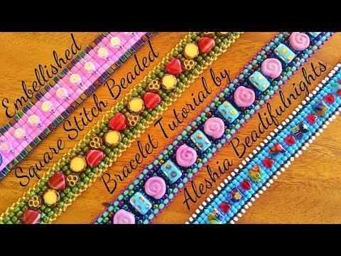 Embellished Square Stitch Beaded Bracelet Tutorial