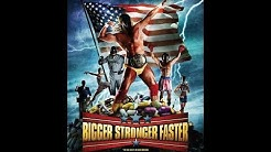 #Docu: Bigger, Stronger, Faster* (Chris Bell, 2008)