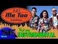 Download [INST] 3.2.1 - Me too INSTRUMENTAL (Karaoke / Lyrics on screen)