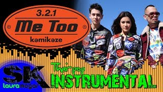 [INST] 3.2.1 - Me too INSTRUMENTAL (Karaoke / Lyrics on screen)