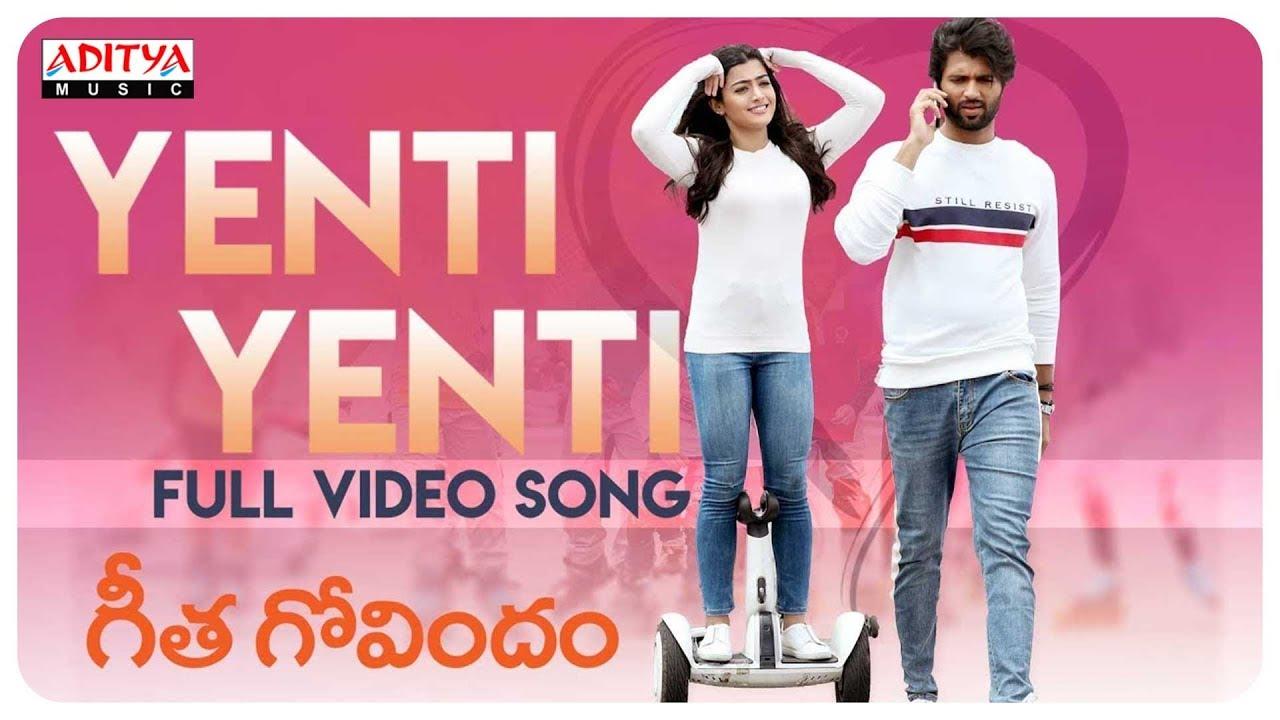 Download Yenti Yenti Full Video Song || Geetha Govindam Songs || Vijay Devarakonda, Rashmika Mandanna