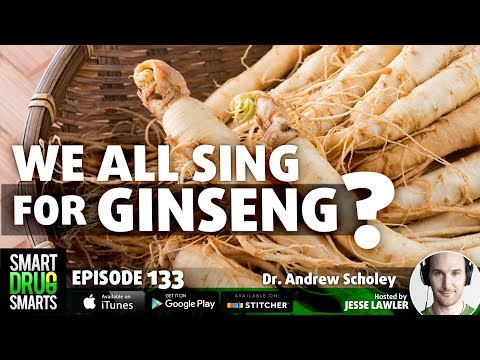 Episode 133- Ginseng with Dr. Andrew Scholey