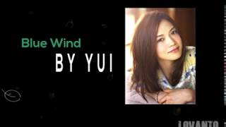 [3.82 MB] Yui - Blue Wind