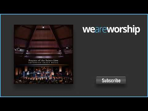 Sovereign Grace Music - All Creatures of Our God and King