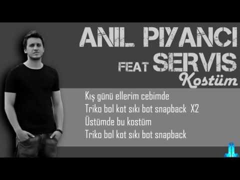 Anıl Piyancı ft. Servis - Kostüm Lyrics Video