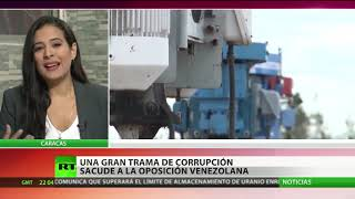 Una gran trama de corrupción sacude a la oposición venezolana