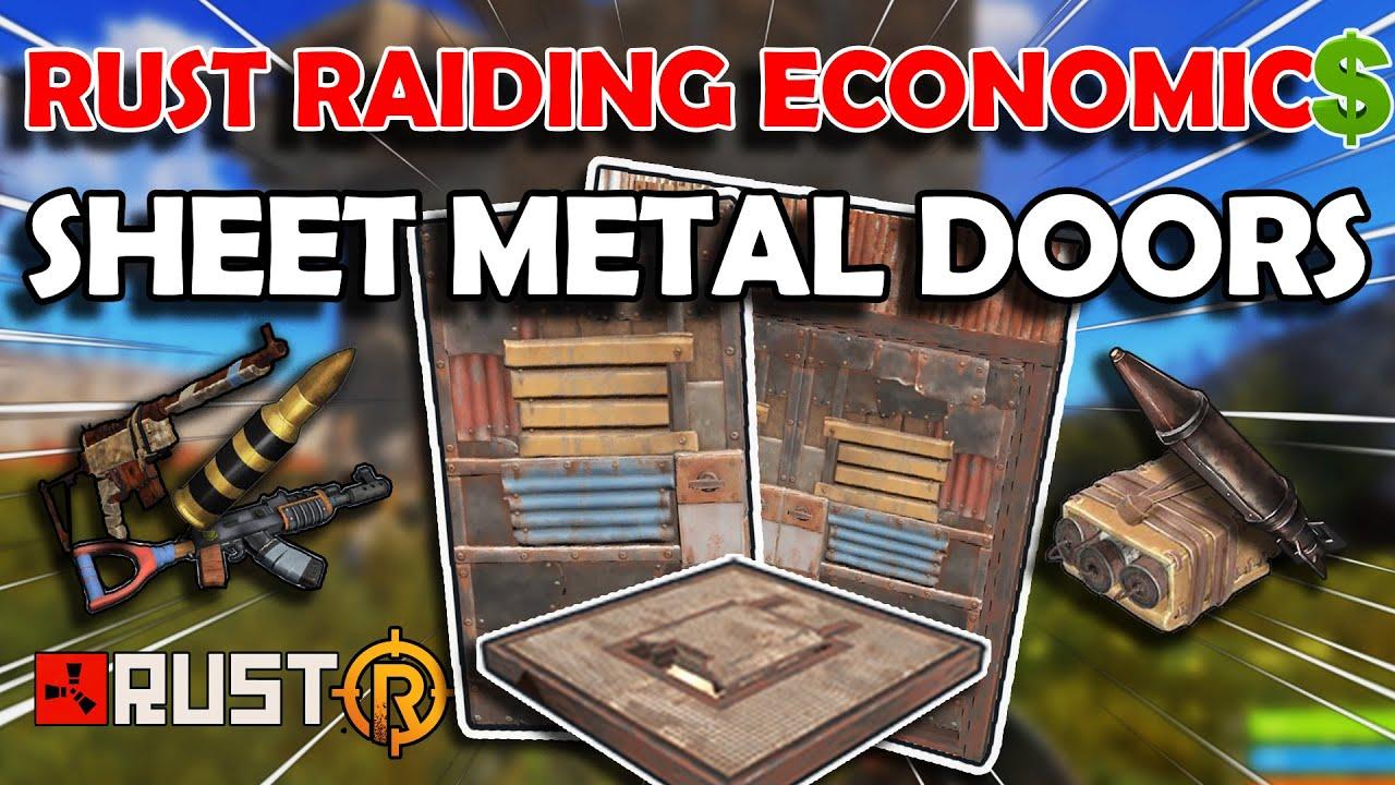 Rust Raiding Economics Sheet Metal Doors Youtube