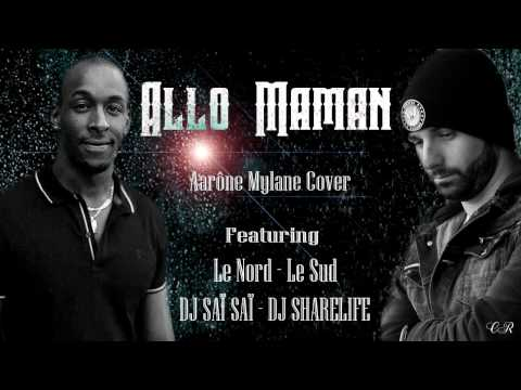 ALLO MAMAN French Kiz By Dj Sai Sai  Feat Dj Sharelife 2017