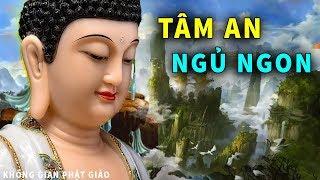 Nghe Truyện Phật Mỗi Đêm - TĨNH TÂM NGỦ NGON GIẤC - Phật Tổ Phù Hộ Tiền Tài Đầy Nhà Mọi Việc Suôn Sẻ