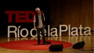 Vivir del aire | Lalo Mir | TEDxRiodelaPlata