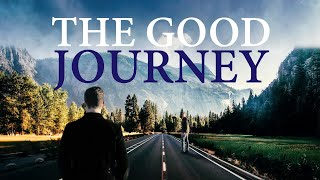 The Good Journey - Full Movie