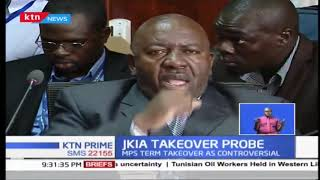 MPs term the JKIA Takeover as controversial