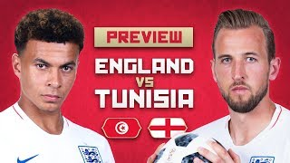 WHO STARTS FOR ENGLAND? | ENGLAND vs TUNISIA 2018 WORLD CUP PREVIEW