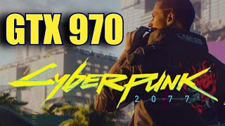 Cyberpunk 2077 GTX 970 OC & Ryzen 5 5600X | 1080p - High - Medium - Low FRAME-RATE TEST