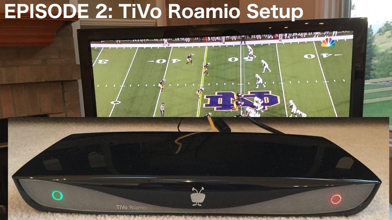 Episode 2 Tivo Roamio Whole Home Dvr Setup Youtube Wiring Diagram