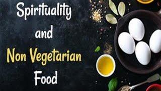 Spiritualität und Nicht Vegetarische Lebensmittel