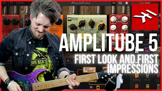 AMPLITUBE 5 - In Depth First Look and First Impressions