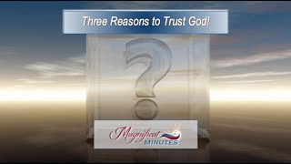 Three Reasons to Trust God