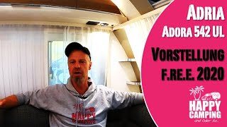 Vorstellung Adria Adora 542 UL   f.re.e 2020 MUC   Happy Camping