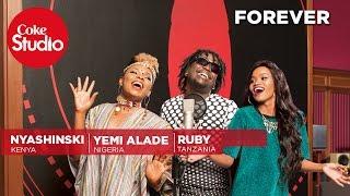 Ruby, Yemi Alade & Nyashinski: Forever - Coke Studio Africa