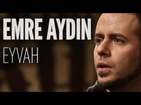 Emre Aydın - Eyvah (JoyTurk Akustik)