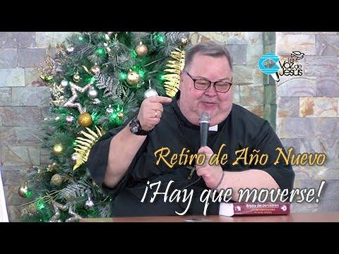 Retiro de Año Nuevo: Hay que moverse