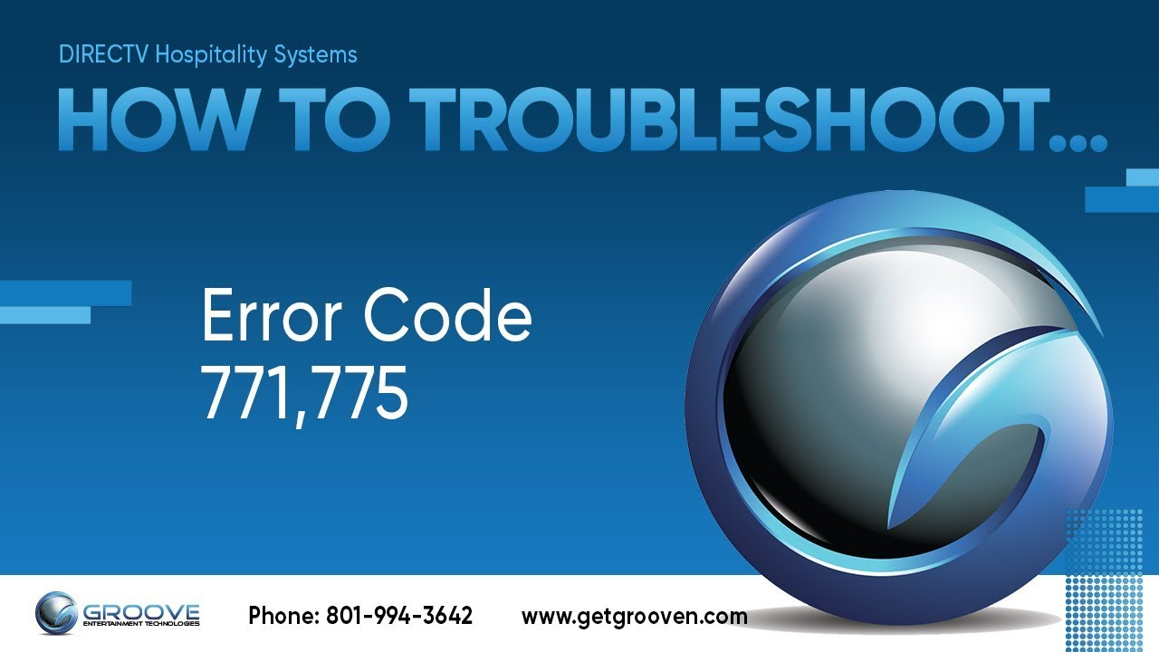 What to do if you get error code 771 or 775 on your DIRECTV
