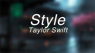 Taylor Swift - Style(Lyrics)