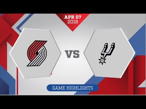 Portland Trail Blazers vs San Antonio Spurs: April 7, 2018