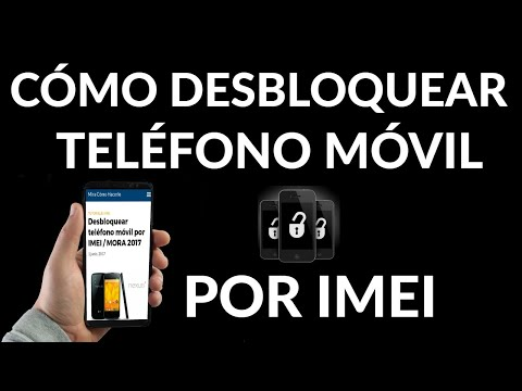 Cómo Desbloquear Teléfono Móvil por IMEI