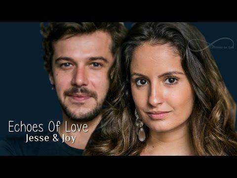 Jesse & Joy Echoes Of Love Tradução Trilha Sonora Malhação Pro dia Nascer Feliz Tema de Nanda