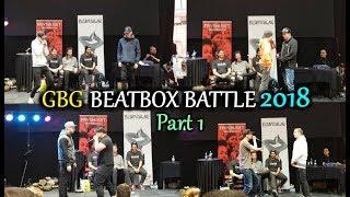 GBG Beatbox Battle 2018 | Gothenburg - Sweden | Part 1