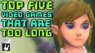 Top Five Video Games That Are Too Long