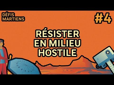 #4 Résister en milieu hostile | Défis Martiens