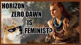 Horizon: Zero Dawn is Feminist