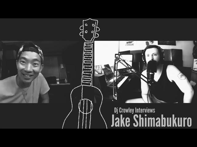Dj Crowley Interviews Jake Shimabukuro
