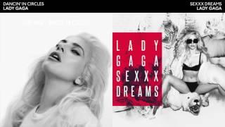 DANCIN' IN SEXXX DREAMS - Lady Gaga Mashup