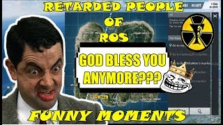 RETARDED PEOPLE OF ROS | RULES OF SURVIVAL FUNNY MOMENTS | RULES OF SURVIVAL PH | WTF MOMENTS