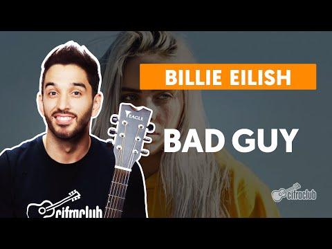 BAD GUY - Billie Eilish  completa  Como tocar no violão