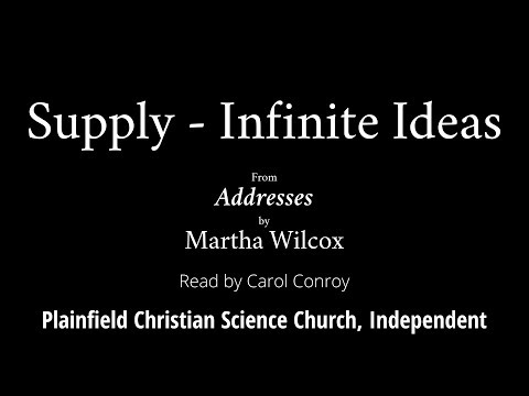 Supply - Infinite Ideas, from Addresses by Martha Wilcox