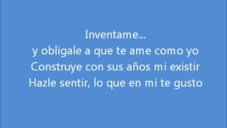 Marco Antonio Solis- Inventame (lyrics)