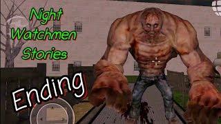 Night Watchmen Stories Part 4 Ending