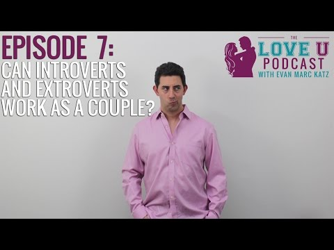introverted guy dating extrovert girl