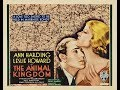 The Animal Kingdom | Romantic Drama  (1939)