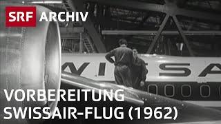 Vorbereitungen für einen Swissair-Flug (1962)   SRF Archiv
