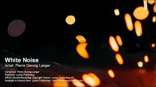 White Noise - Pierre Gerwig Langer (Lynne Publishing)